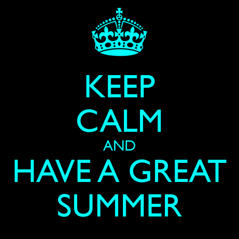 keep-calm-and-have-a-great-summer-1