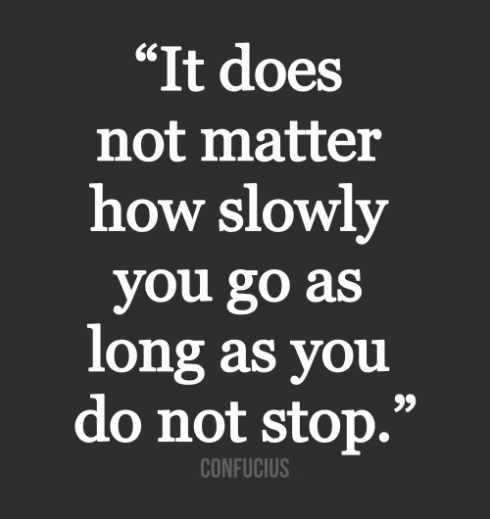 It-does-not-matter-how-slowly-you